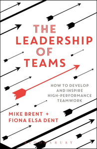 The Leadership of Teams - BRAND NEW