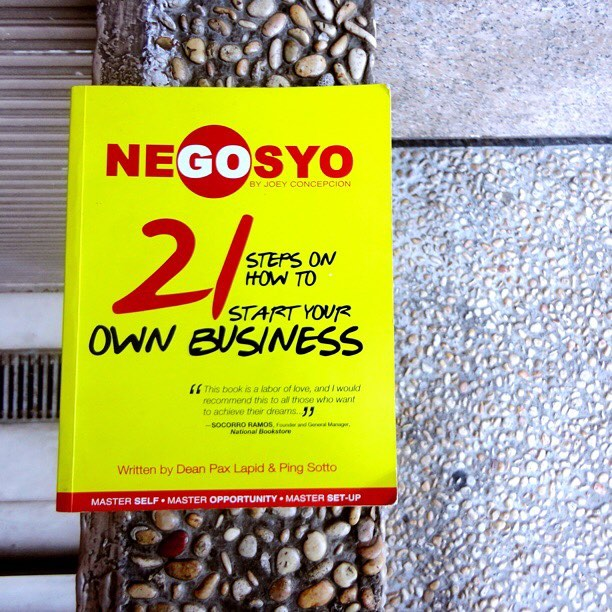Go Negosyo by Joey Concepcion - 21 Steps on How to Start Your Own Business - Dean Pax Lapid and Ping Sotto - PRELOVED