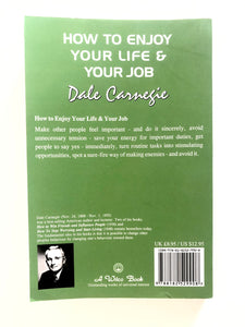 How To Enjoy Your Life And Your Job - Dale Carnegie - BRAND NEW