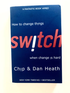 Switch: How To Change Things When Change Is Hard - Chip Heath - BRAND NEW