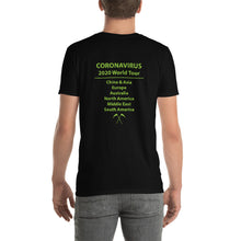 Load image into Gallery viewer, Coronavirus 2020 World Tour - Official Tour Shirt