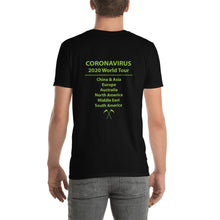 "Load image into Gallery viewer, Coronavirus ""Disinfection Injection"" Death Metal T-Shirt plus Original World Tour Back Print"