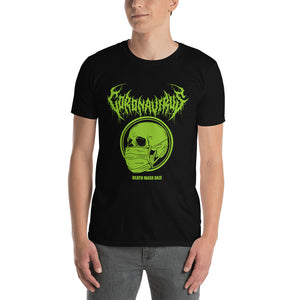 "Coronavirus ""Death Mask Daze"" Death Metal T-Shirt plus Original World Tour Back Print"