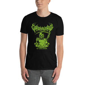 "Coronavirus ""Reaper Says ""No"" to Social Distancing"" Death Metal T-Shirt plus Updated World Tour Back Print"