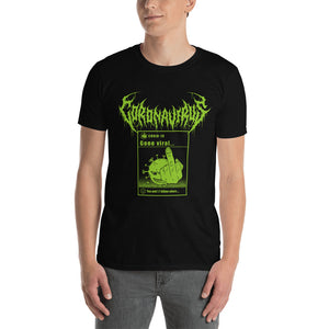 "Coronavirus ""Gone Viral"" Death Metal T-Shirt - Front Print Only"