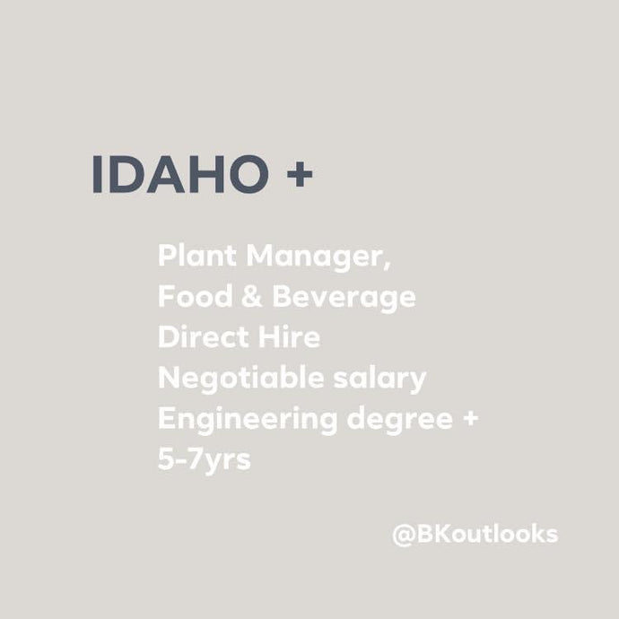 Idaho - Direct Hire (Plant Manager, Food & Beverage)