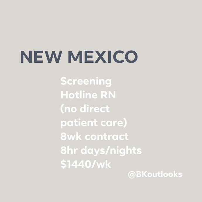 New Mexico - Contract Hire (Screening Hotline RN)