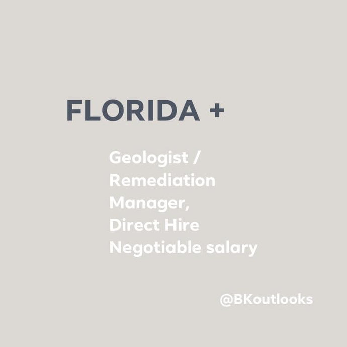 Florida - Direct Hire (Geologist / Remediation Manager)