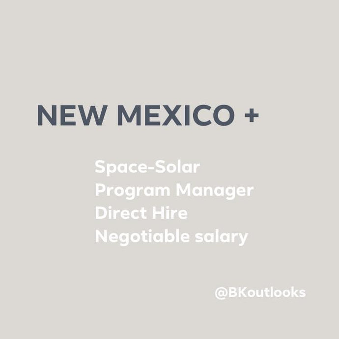 New Mexico - Direct Hire (Space-Solar Program Manager)