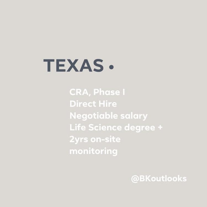 Texas - Direct Hire (CRA, Phase I - Clinical Research Associate)