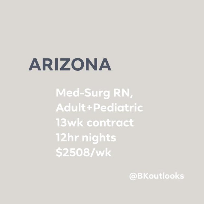 Arizona - Travel Nurse (Medical-Surgical, Adult+Pediatric)
