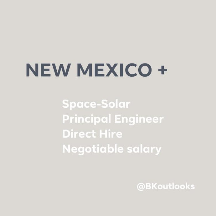 New Mexico - Direct Hire (Space-Solar Principal Engineer)