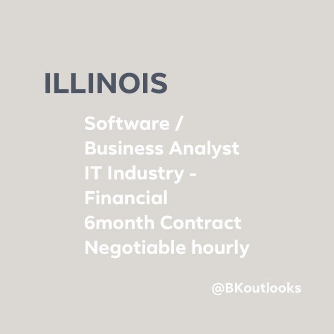Illinois - Contract Hire - Software / Business Analyst