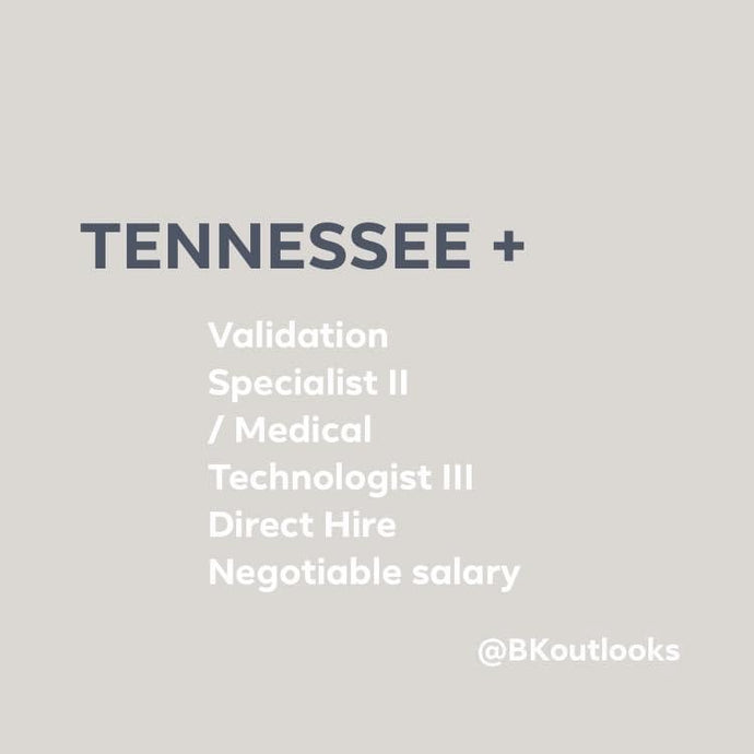 Tennessee - Validation Specialist / Medical Technologist