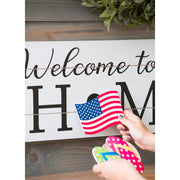 "Interchangeable ""Welcome to Our Home"" Sign"
