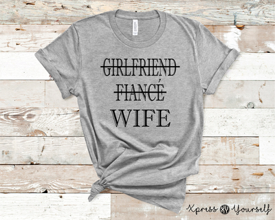 GF Fiance' Wife Graphic Tee