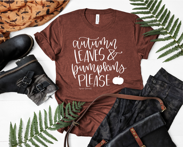 Autumn Leaves and Pumpkins Please Graphic Tee