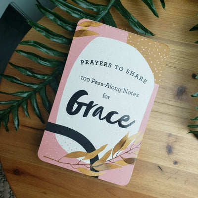 100 Pass Along Notes for Grace