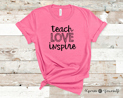 Teach Love Inspire Graphic Tee