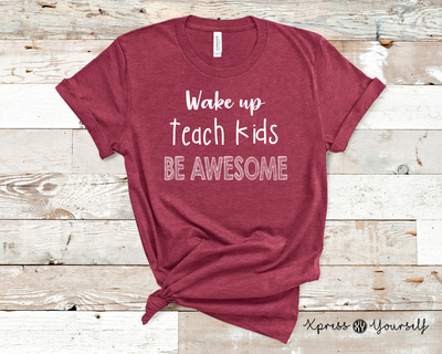 Wake Teach Be Awesome Graphic Tee