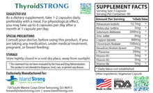 Load image into Gallery viewer, Thyroid STRONG - Powerful Thyroid Support Supplement 90 Capsules