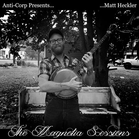 ALBUM: Matt Heckler - The Magnolia Sessions (CD/Digital)