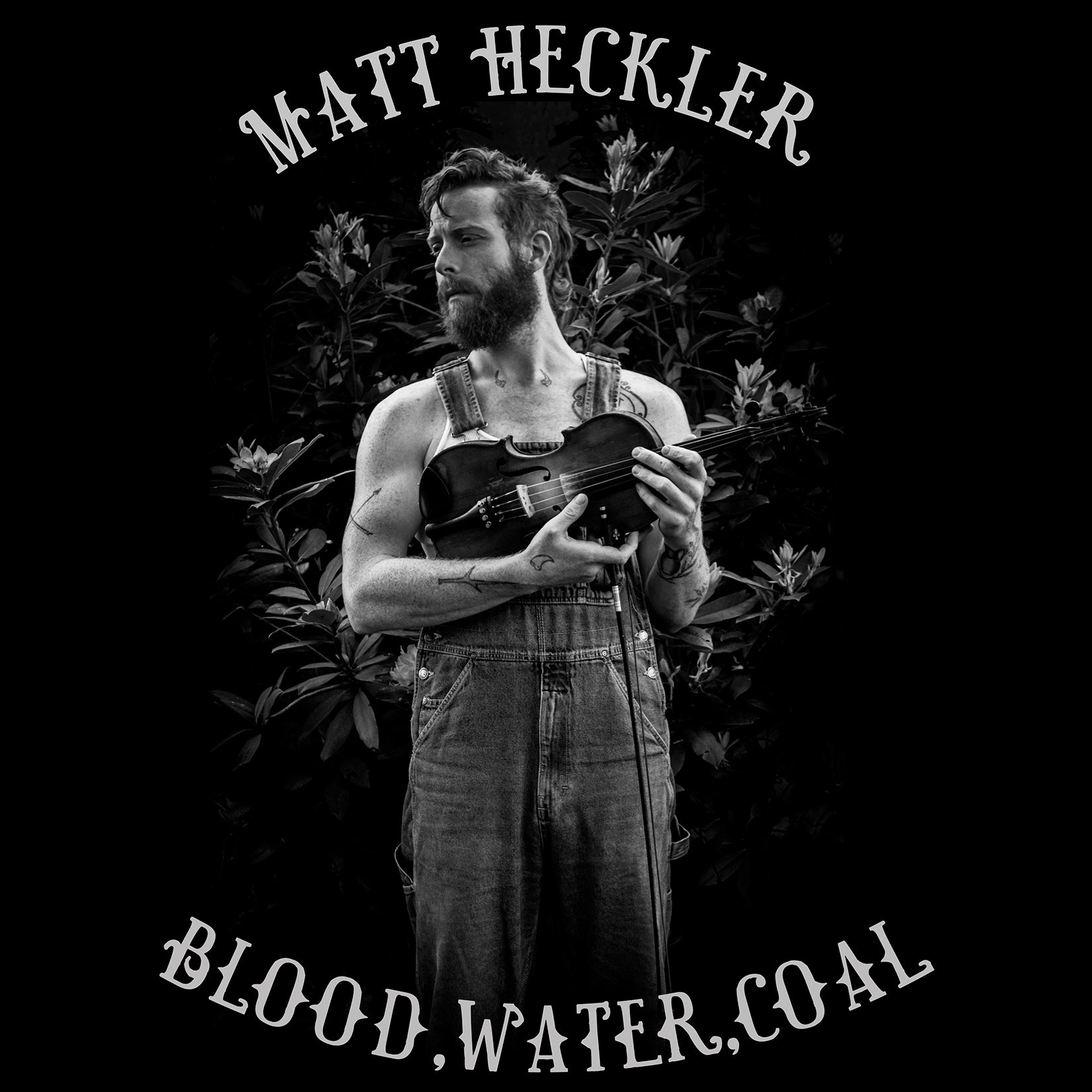 ALBUM: Matt Heckler - Blood, Water, Coal (CD/Digital)