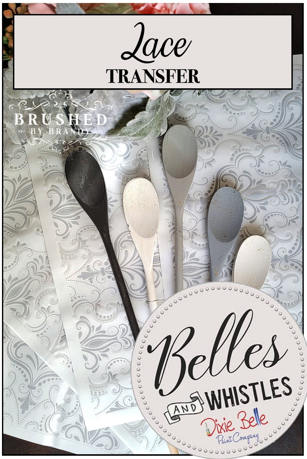 Lace - Decor Transfer - Belles & Whistles® by Dixie Belle