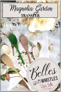 Magnolia Garden - Decor Transfer - Belles & Whistles® by Dixie Belle