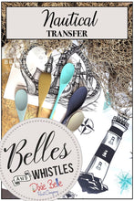 Load image into Gallery viewer, Nautical Life - Decor Transfer - Belles & Whistles® by Dixie Belle