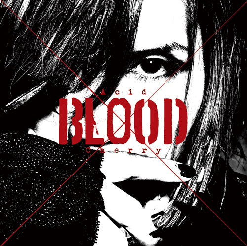 Acid BLOOD Cherry 【CD ONLY盤】