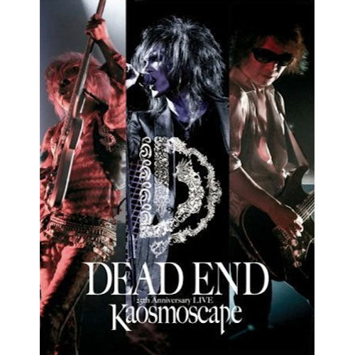 DEAD END 25th Anniversary LIVE Kaosmoscape at 渋谷公会堂 2012.09.16 【Blu-ray】