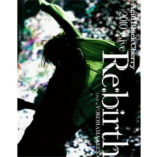 2010 Live Re:birth Live at 横浜アリーナ 【Blu-ray】