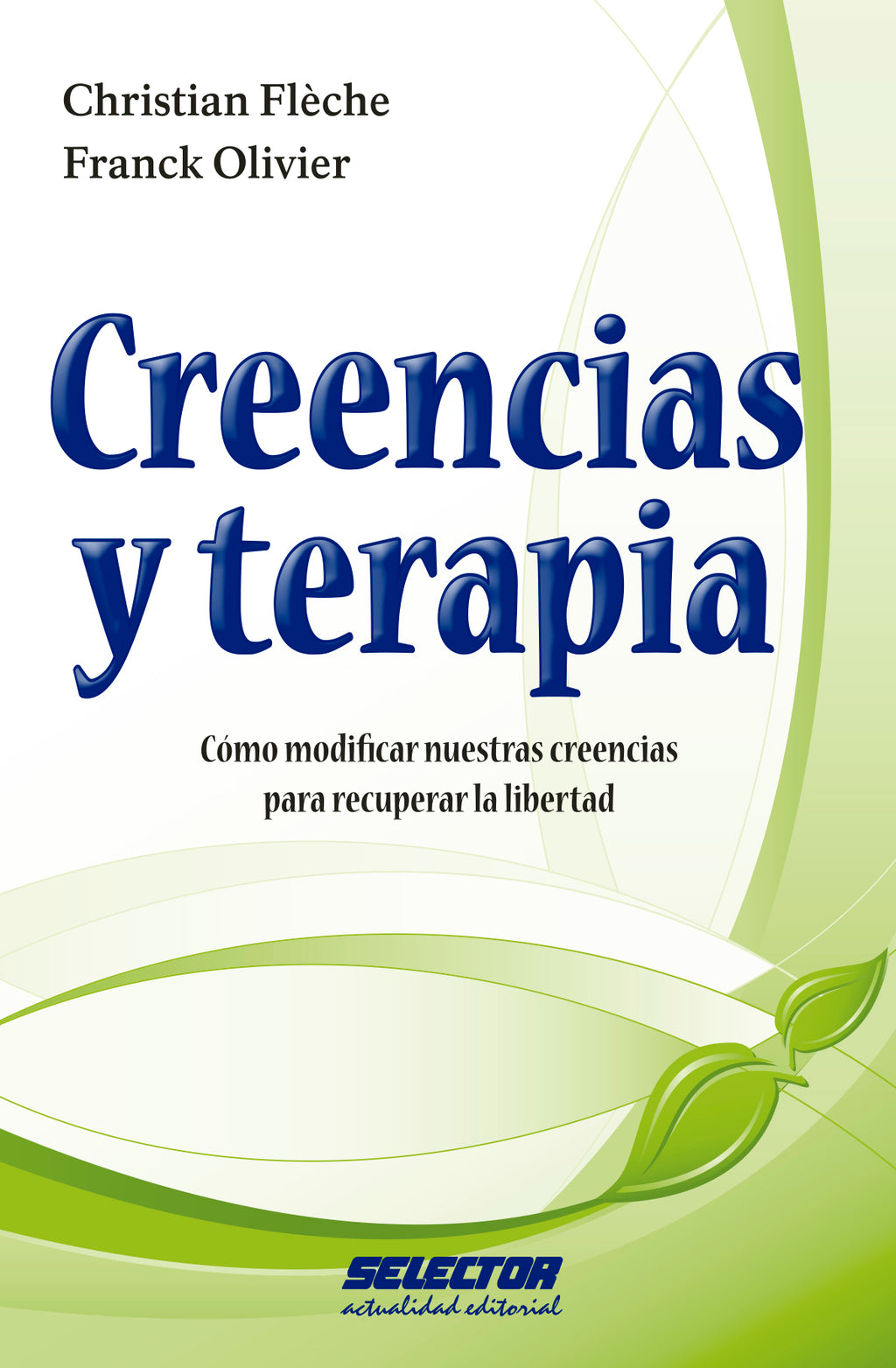 Creencias y terapia - Editorial Selector