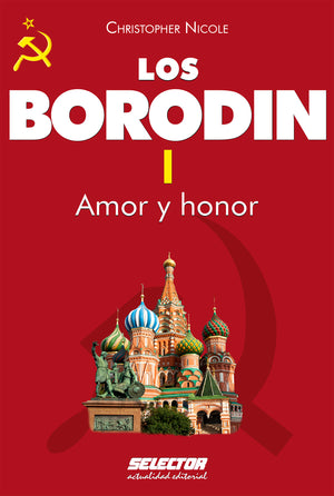 Borodin I. Amor y honor - Editorial Selector