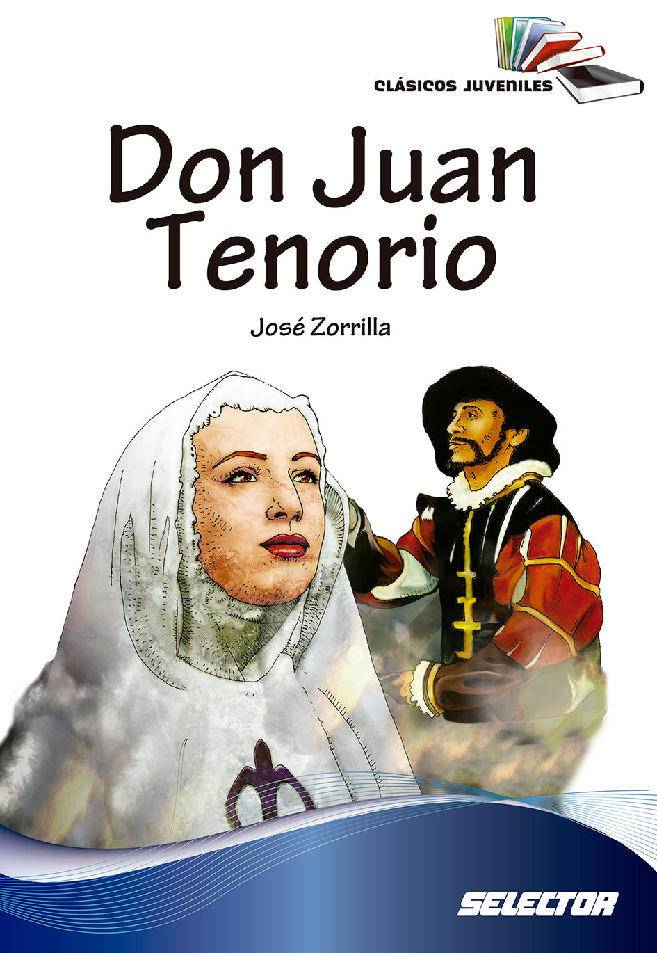 Don Juan Tenorio - Editorial Selector