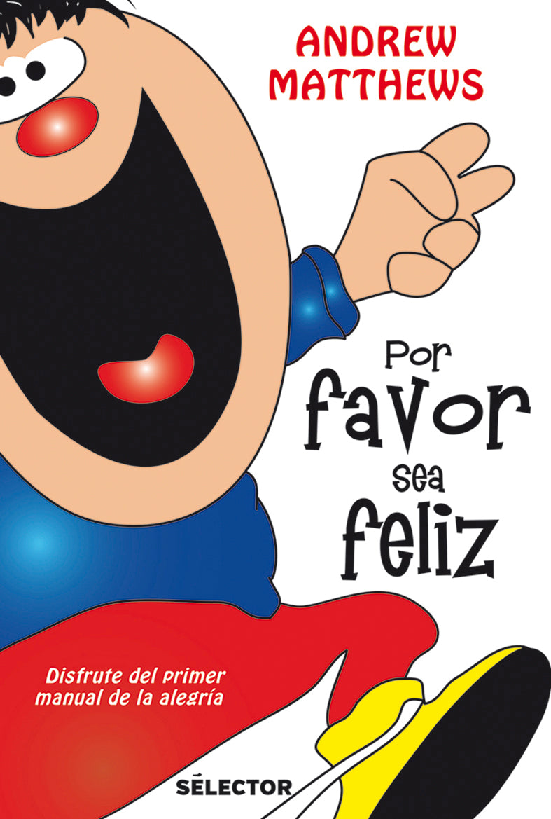 Por favor, sea feliz - Editorial Selector