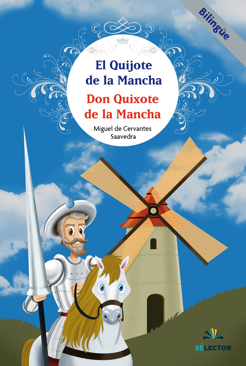Don Quijote de la Mancha / Don Quixote of la Mancha - Editorial Selector