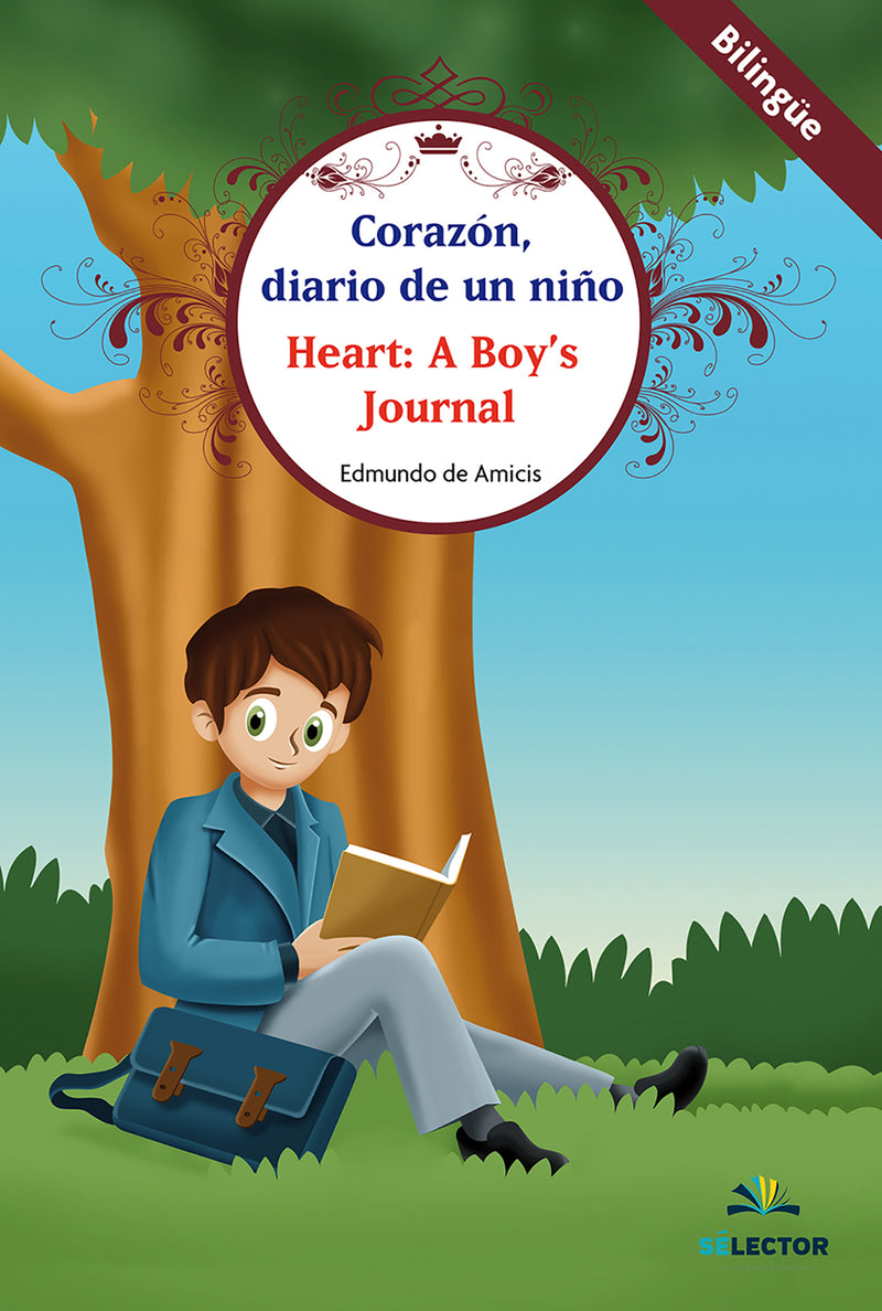 Corazón, diario de un niño / Heart: A Boy's Journal - Editorial Selector