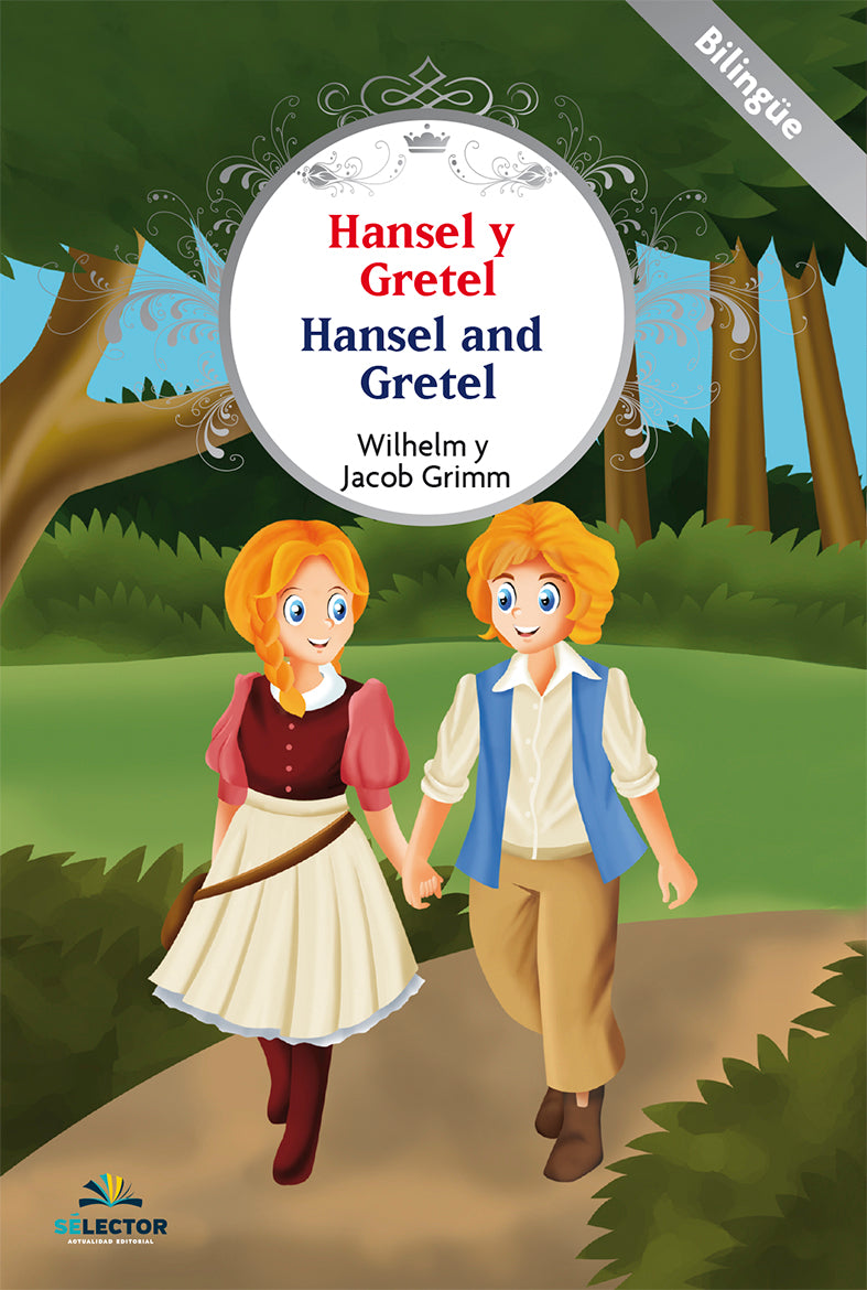 Hansel y Gretel / Hansel and Gretel - Editorial Selector