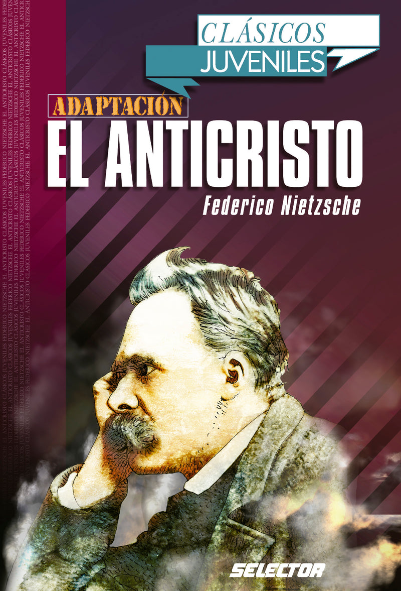 El anticristo - Editorial Selector