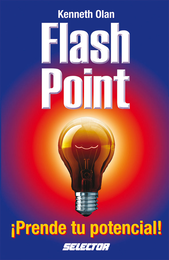 Flash Point, ¡Prende tu potencial! - Editorial Selector