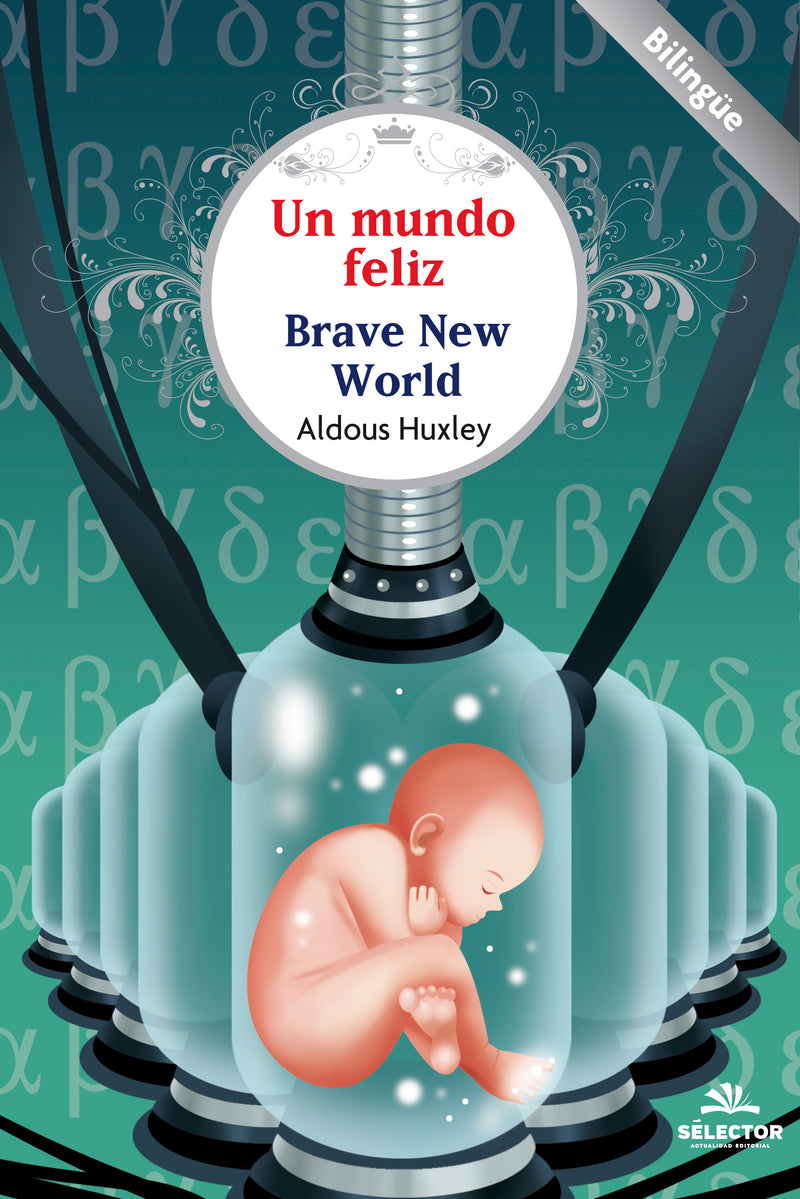 Un mundo feliz / Brave New World - Editorial Selector