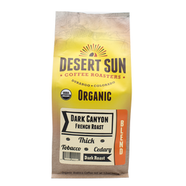 Purchase Dark French Roast Coffee from Desert Sun | Dark Canyon French Roast Coffee