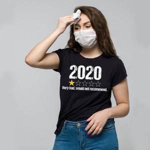 2020 Very Bad, Would Not Recommend Shirt