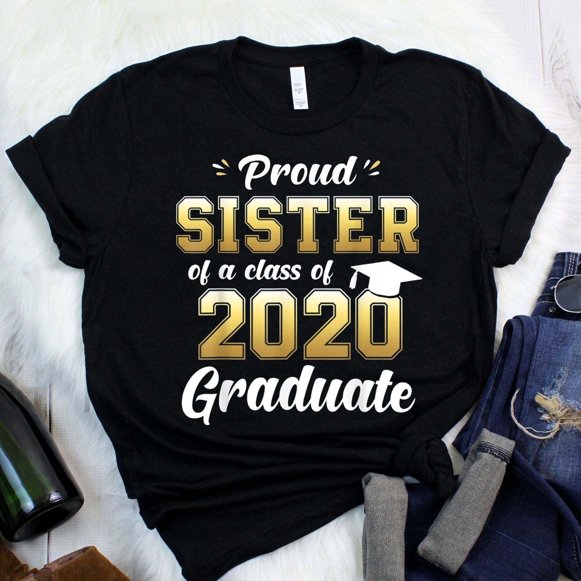 Proud Sister of a Class of 2020 Graduate Shirt Senior Gift T-Shirt