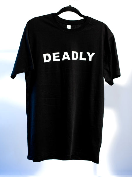 DEADLY Black Tee