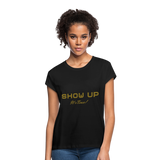 SHOW UP Gold Glitz Women's Relaxed Fit T-Shirt - black