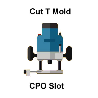 Cut T Molding Slot For CPO