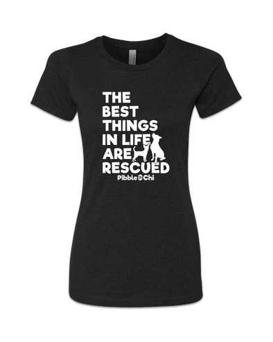 The Best Things in Life Are Rescued | 60/40 | Women's | Crew
